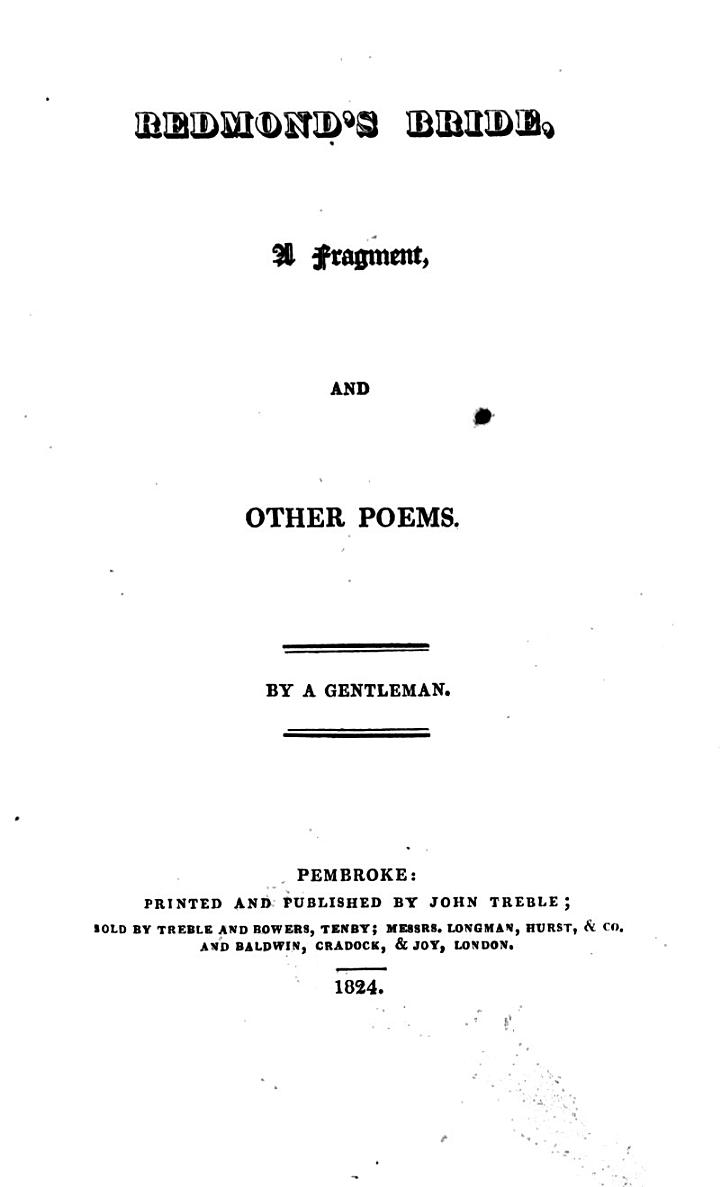 Redmond's bride, a fragment, and other poems. By a gentleman