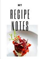 My Recipe Notes
