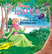 Princess Latifa dan Laba-laba Pemarah: Mengenal Asmaul Husna Lewat Dongeng