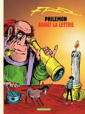 Philémon - tome 01 - Avant la lettre