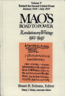 Mao s Road to Power   Revolutionary Writings  1912 1949