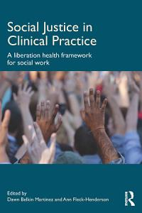Social Justice in Clinical Practice Book