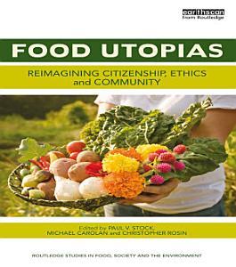 Food Utopias PDF