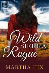 Wild Sierra Rogue