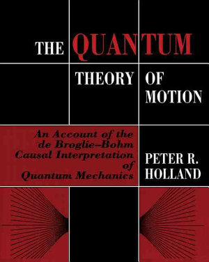 The Quantum Theory of Motion PDF