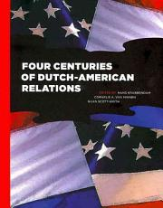 Four Centuries of Dutch American Relations PDF