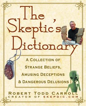 The Skeptic s Dictionary