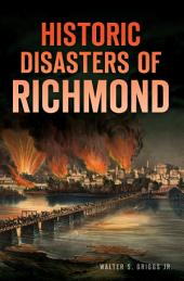 Historic Disasters of Richmond