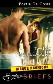 Twice the Pleasure