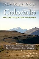 Backroads   Byways of Colorado  Drives  Day Trips   Weekend Excursions  Second Edition   Backroads   Byways  PDF