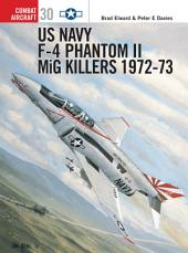 US Navy F-4 Phantom II MiG Killers 1972?73