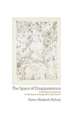 The Space of Disappearance PDF