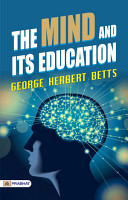 The Mind and Its Education PDF