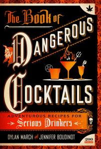 The Book of Dangerous Cocktails Book