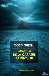 Cronici De La Capătul Pămîntului (Romanian Edition)