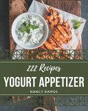 222 Yogurt Appetizer Recipes