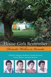 House-Girls Remember