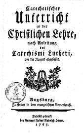 Catechetischer Unterricht in der Christlichen Glaubens- und Sittenlehre