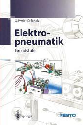 Elektropneumatik: Grundstufe
