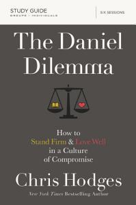 The Daniel Dilemma Study Guide Book