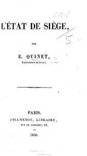 L'État de siége. [Second edition.]