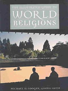 The Illustrated Guide to World Religions Book