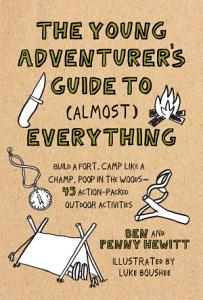The Young Adventurer s Guide to  Almost  Everything Book