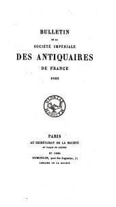 Bulletin de la Société nationale des antiquaires de France