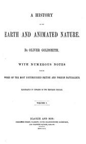 A History of the Earth and Animated Nature: Volume 1