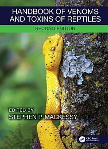 Handbook of Venoms and Toxins of Reptiles