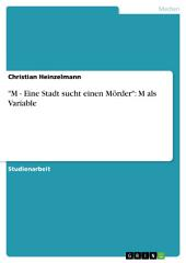 """""""M - Eine Stadt sucht einen Mörder"""": M als Variable"""