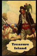 Treasure Island By Robert Stevenson  Annotated   Illustrated Classic Volume   Young Adult Fiction  PDF