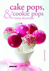 Cake Pops & Cookie Pops y tartas decoradas