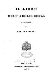 Il libro dell'adolescenza compilato da Achille Mauri
