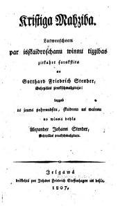 Kristiga mahziba, pahrraudsita, škaidrota un wairota no A.J. Stender