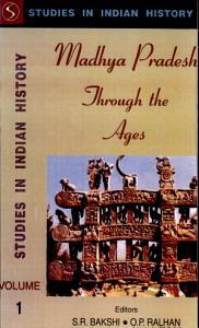 Madhya Pradesh Through the Ages PDF