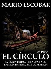 El Círculo: Segunda Parte
