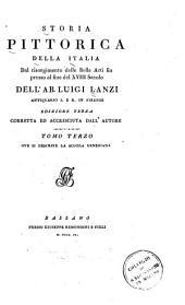Storia pittorica della Italia dal risorgimento delle belle arti fin presso al fine del XVIII secolo: Volume 3