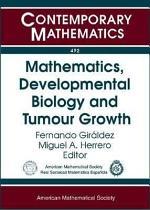 Mathematics, Developmental Biology and Tumour Growth