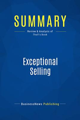 Summary  Exceptional Selling
