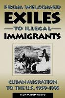 From Welcomed Exiles to Illegal Immigrants PDF