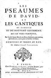 Les Psaumes de David, et les cantiques de l'ancien et du nouveau Testamentmis en vers françois, sur les plus beaux airs des meilleurs auteurs, tant anciens, que modernes, notez pour en faciliter le chant ... par monsieur l'abbé Pellegrin