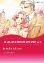 The Spanish Billionaire's Pregnant Wife: Mills & Boon Comics