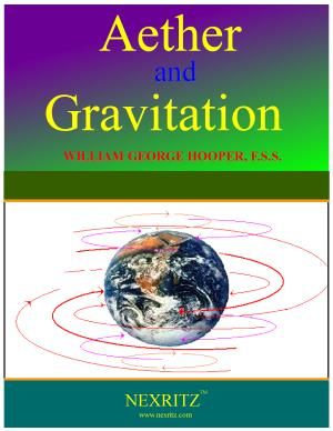 Aether And Gravitation PDF