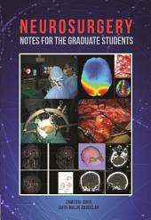 Neurosurgery Notes For The Graduate Students (Penerbit USM)