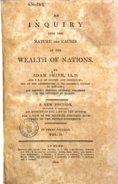 An Inquiry Into the Nature and Causes of the Wealth of Nations by Adam Smith ...: Vol. 2, Volume 2