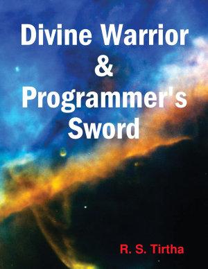 Divine Warrior & Programmer's Sword
