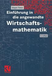 Einführung in die angewandte Wirtschaftsmathematik: Ausgabe 8