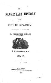 The Documentary History of the State of New-York: Volume 4