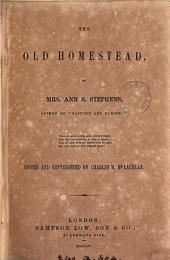 The old homestead, ed. by C.M. McLachlan